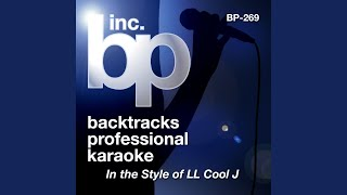 Luv U Better (Karaoke With Background Vocals) (In The Style Of LL Cool J)