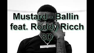 Mustard – Ballin Feat. Roddy Ricch (8D AUDIO) [BEST VERSION] 🎧