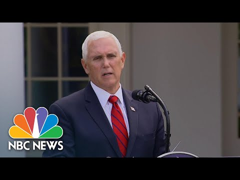 Pence: 'The American People Should Anticipate That Cases Will Rise' | NBC News NOW