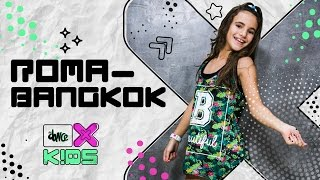 Roma-Bangkok - Baby K - Coreografia | FitDance Kids