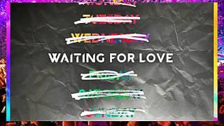 Avicii - Waiting For Love (Co-Prod. by Martin Garrix)