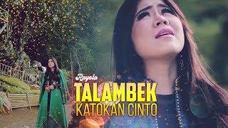 Download lagu Rayola Talambek Katokan Cinto Mp3