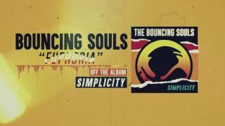 The Bouncing Souls - Euphoria
