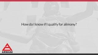 How do I know if I qualify for alimony?