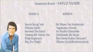 Yavuz Taner - Ben Senin Kulun Muyum?