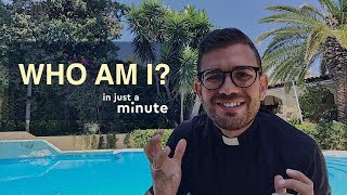 Who Am I? Fr. Rob Galea - In Just A Minute - Episode #1