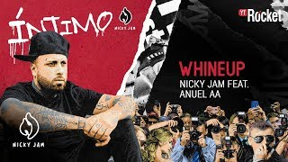 3. Whine Up   Nicky Jam X Anuel AA | Video Letra