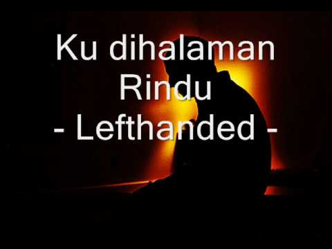 Ku dihalaman Rindu- lefthanded