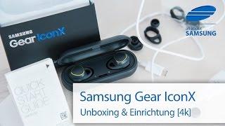 Samsung Gear IconX Unboxing Einrichtung und erster Test deutsch 4k