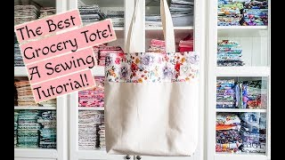 My Favorite Grocery Tote! A FREE Easy Sewing Tutorial!