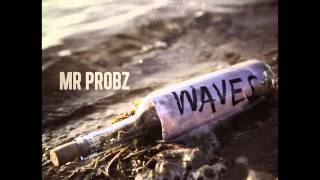 Mr Probz - Waves video