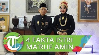 4 Fakta Wury Estu Handayani Istri Ma'ruf Amin