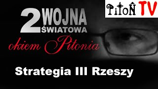 Strategia III Rzeszy-Piton.TV