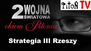 Strategia III Rzeszy-Piton.TV