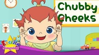 Chubby Cheeks - Mặt bài hát - Nursery Rhyme phổ biến