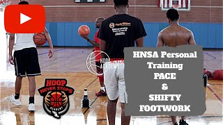 HNSA Personal Training - PACE & Shifty Footwork