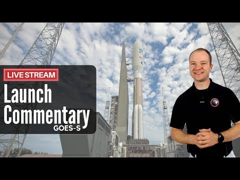 Live Launch Commentary | Atlas V GOES-S | United Launch Alliance