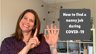 How to Find a Nanny Job During COVID-19