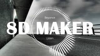 Beyonce - Listen [8D TUNES / USE HEADPHONES] 🎧