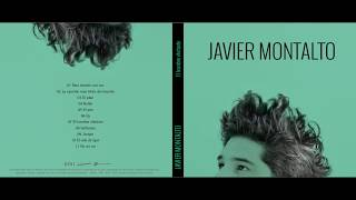 JAVIER MONTALTO (full album 2017) El hombre elefante