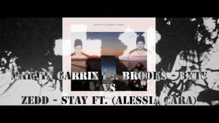 Martin Garrix ft. Brooks - Byte vs Zedd - Stay ft. (Alessia Cara) [ LEWCON MASHUP ]