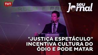 """Feijóo: """"Justiça Espetáculo"""" incentiva cultura do ódio e pode matar"""