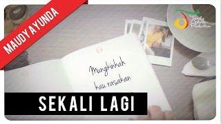 Maudy Ayunda - Sekali Lagi   Official Video Lirik