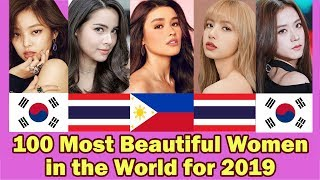 Top 100 Most BEAUTIFUL WOMEN in the World for the Year 2019