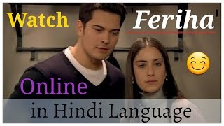 feriha season 2 episode 1 in hindi on zindagi channel - Thủ
