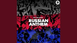 Russian Anthem (Extended Mix)