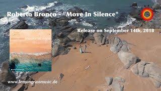 Roberto Bronco - Move In Silence (Album Trailer)