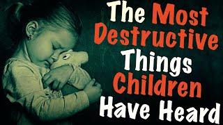 [Serious] The Most Destructive Things Children Have Heard (Best of Reddit Stories | r/Askreddit top)