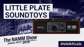 Soundtoys Little Plate Reverb w/ Mitch Thomas | NAMM Show 2019