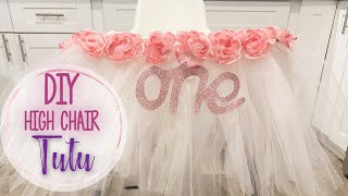 DIY HIGH CHAIR TUTU || BABYGIRL 1ST BIRTHDAY PARTY