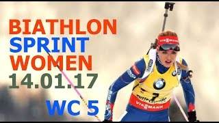 BIATHLON WOMEN SPRINT 14.01.2017  World Cup 5 Ruhpolding (Germany)