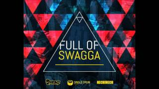 Spenz Feat Nechi Nech Full Of Swagga