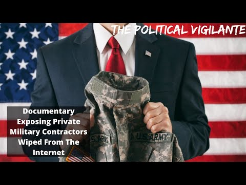 Documentary Exposing Private Military Contractors Wiped From The Internet