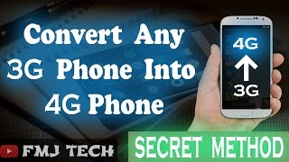 Convert 3G phone to 4G | NO_ROOT | 2017