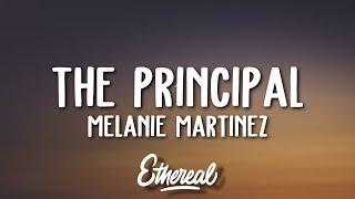 Melanie Martinez   The Principal (Lyrics)