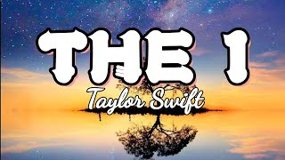 The 1 | Taylor Swift - Lyric Video