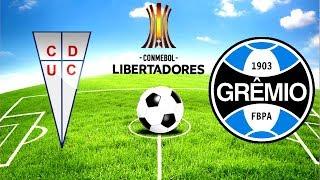 UNIVERSIDAD CATÓLICA (CHI) VS GRÊMIO (BRA) I COPA LIBERTADORES 2019