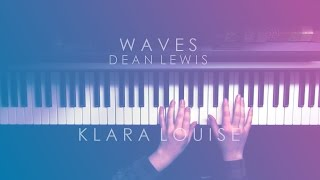 WAVES | Dean Lewis Piano Cover