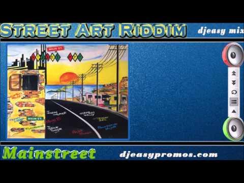 Street Art Riddim Aka The Gum Riddim 1992 {Mainstreet Records} mix by djeasy