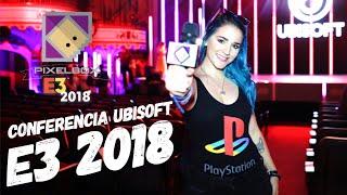 E3 2018 - TODO SOBRE LA CONFERENCIA DE UBISOFT