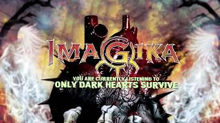 Video Imagika - Only Dark Hearts Survive (2019)