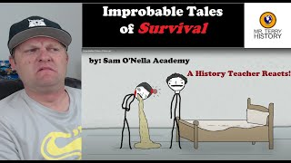 Improbable Tales of Survival by Sam O'Nella | A History Teacher Reacts