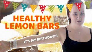 Baking HEALTHY Lemon Bars Because Its My BIRTHDAY   Bake With Amber
