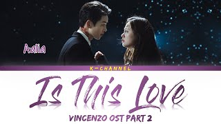 Musik-Video-Miniaturansicht zu Is This Love Songtext von Vincenzo (OST)