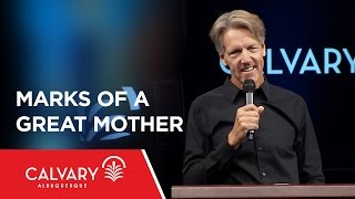 Marks of a Great Mother - 1 Samuel 1 - Skip Heitzig