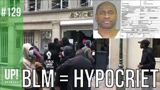 De hypocrisie van de Black Lives Matter beweging!